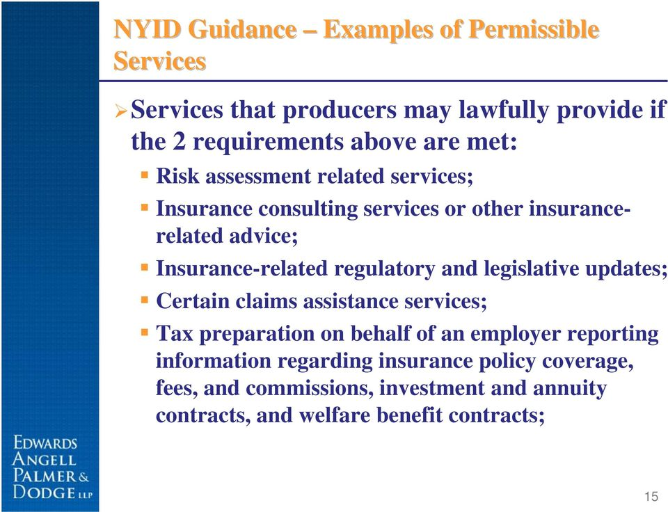 regulatory and legislative updates; Certain claims assistance services; Tax preparation on behalf of an employer reporting