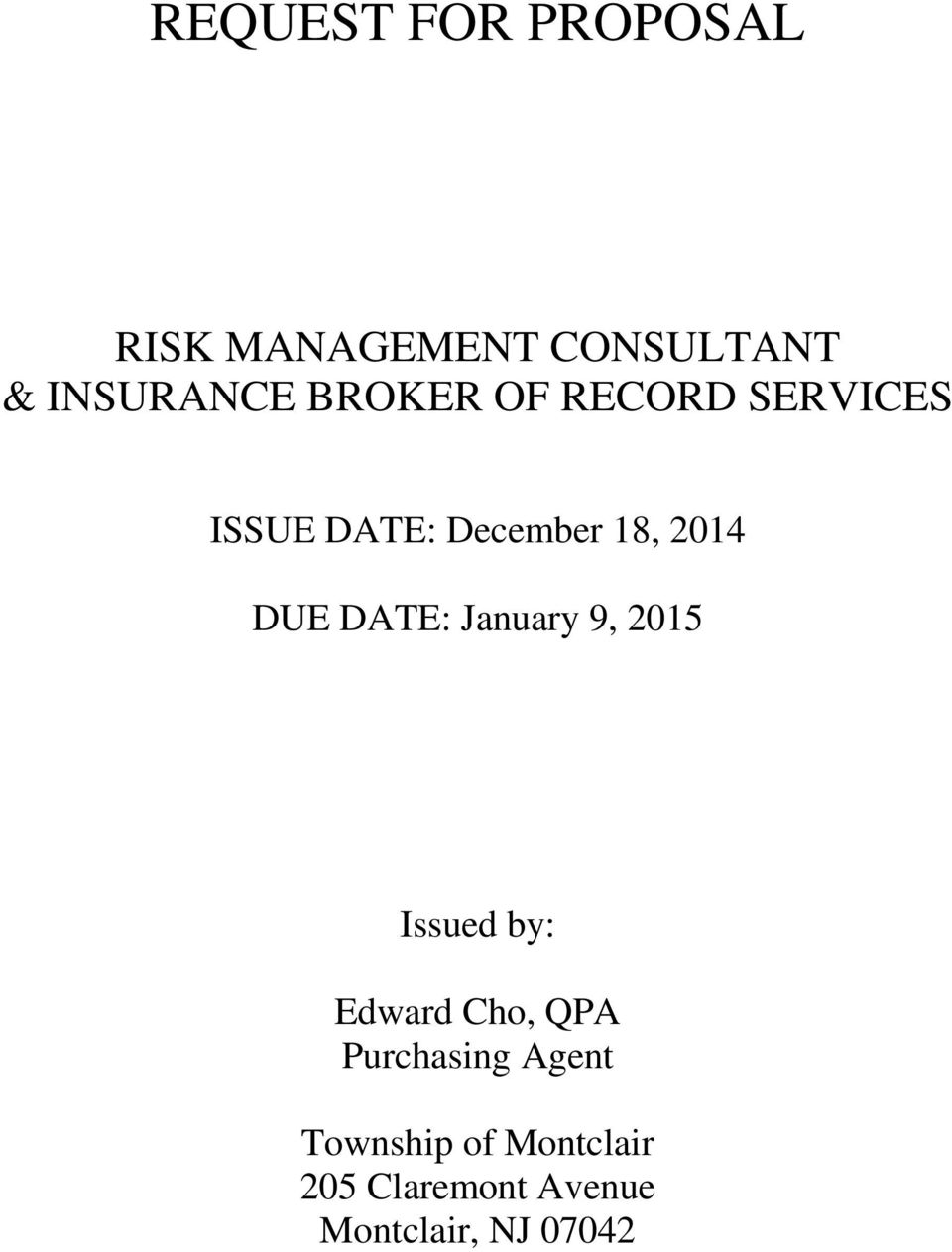DATE: January 9, 2015 Issued by: Edward Cho, QPA Purchasing