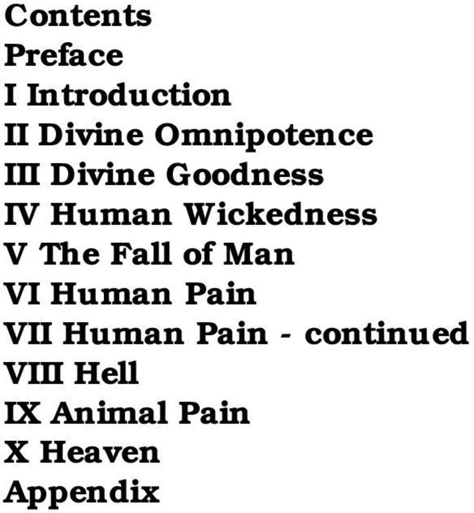 Wickedness V The Fall of Man VI Human Pain VII