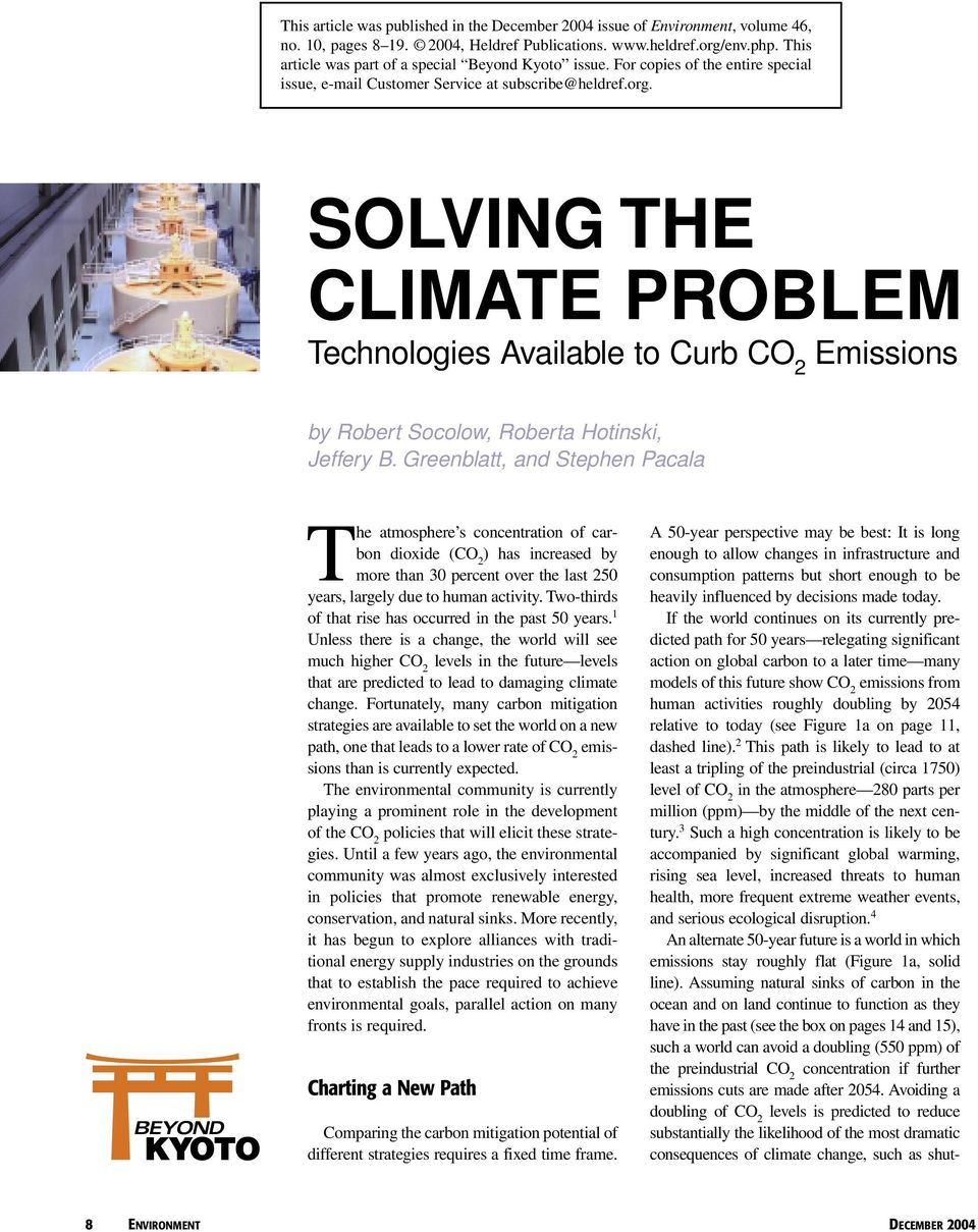 SOLVING THE CLIMATE PROBLEM Technologies Available to Curb Emissions by Robert Socolow, Roberta Hotinski, Jeffery B.