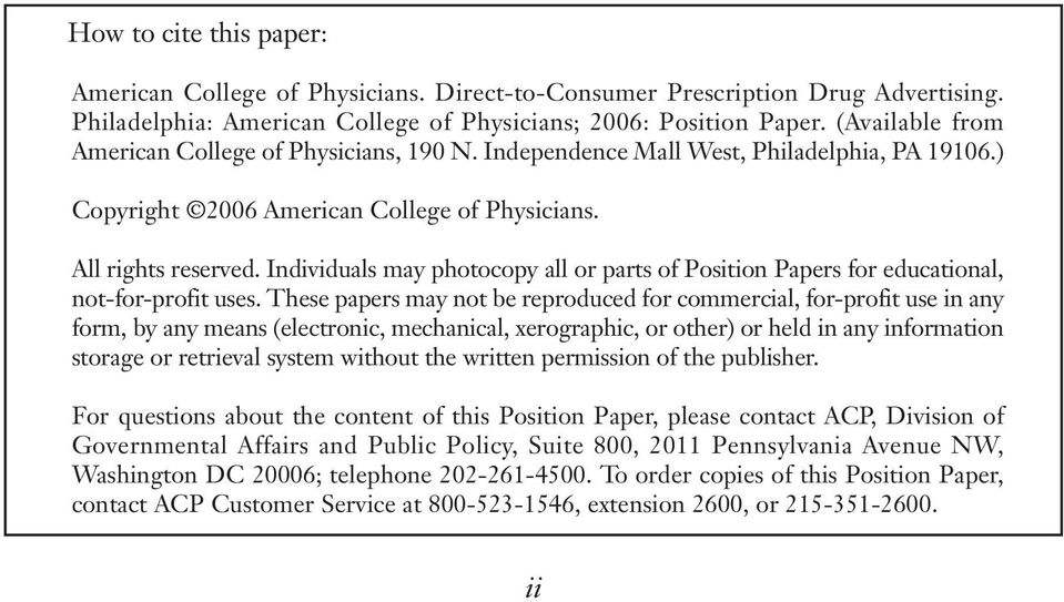 Individuals may photocopy all or parts of Position Papers for educational, not-for-profit uses.