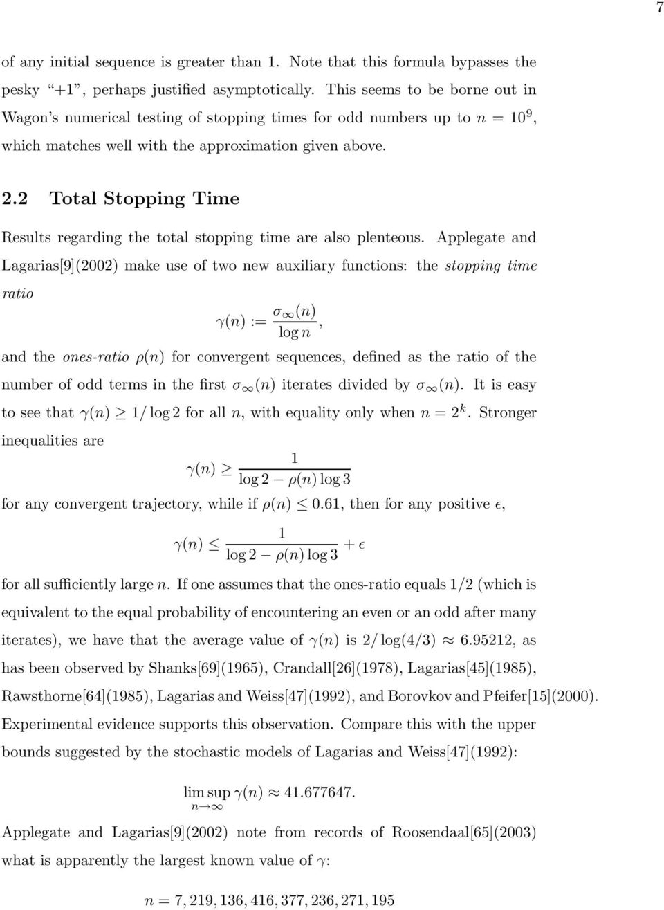 . Total Stopping Time Results regarding the total stopping time are also plenteous.
