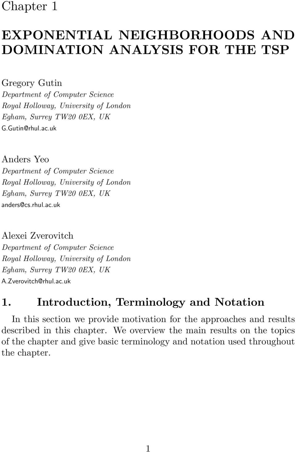 Zverovitch@rhul.ac.uk 1. Introduction, Terminology and Notation In this section we provide motivation for the approaches and results described in this chapter.