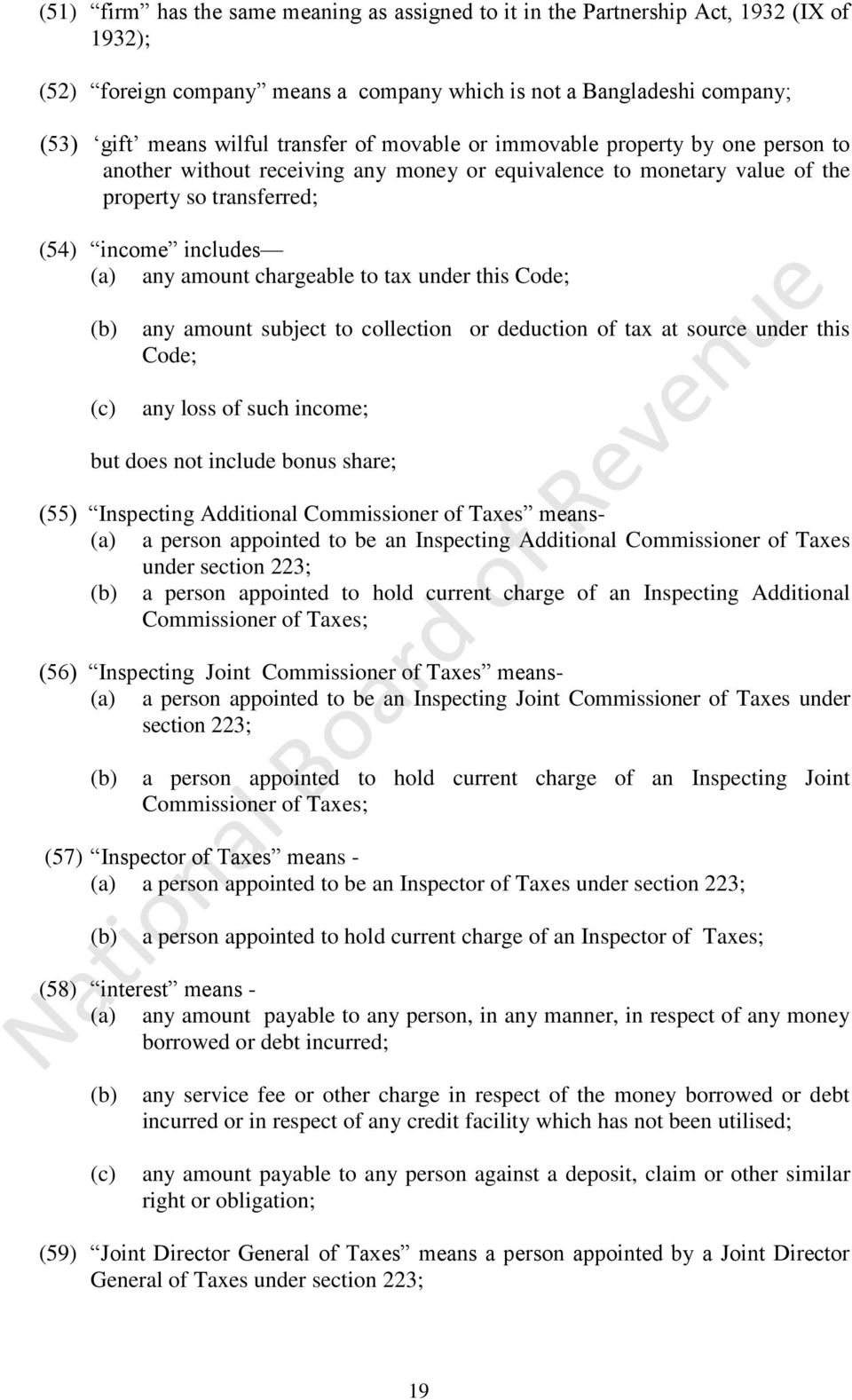 tax under this Code; any amount subject to collection or deduction of tax at source under this Code; any loss of such income; but does not include bonus share; (55) Inspecting Additional Commissioner