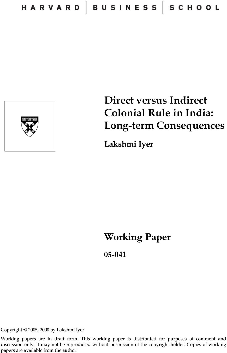 This working paper is distributed for purposes of comment and discussion only.