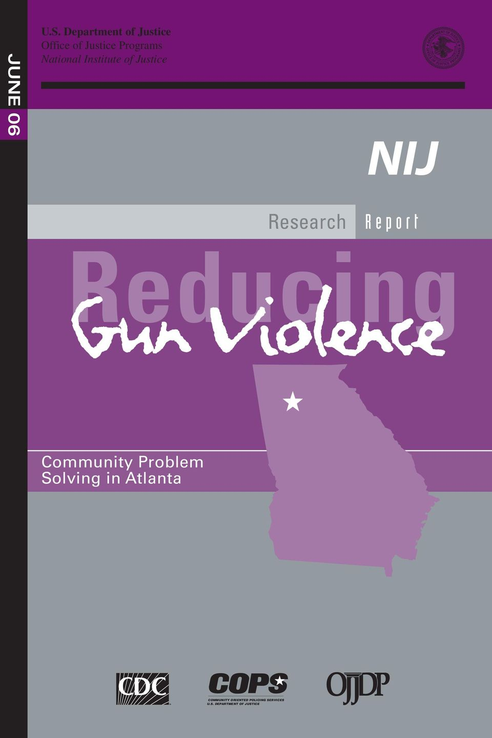 Institute of Justice Research Report Reducing Gun