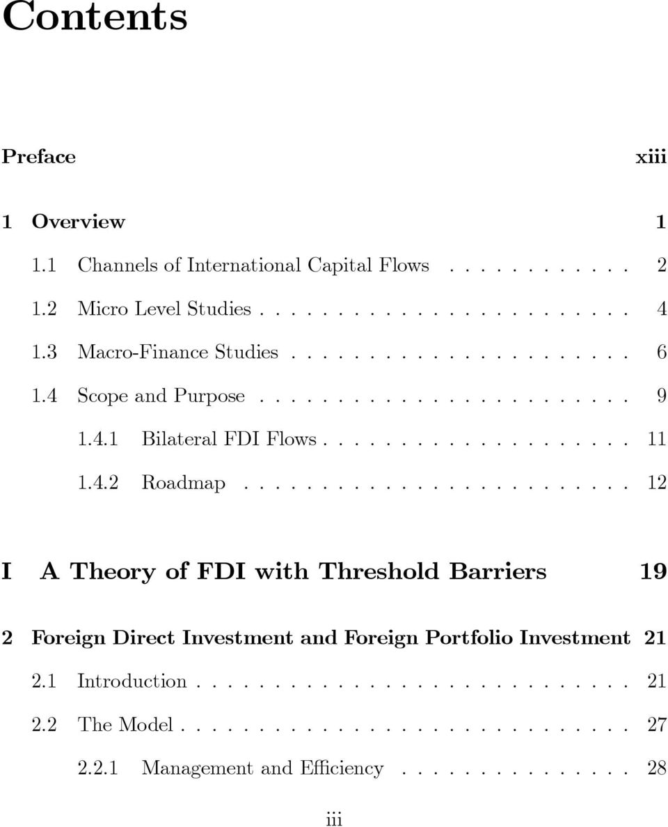 4.2 Roadmap......................... 12 I A Theory of FDI with Threshold Barriers 19 2 Foreign Direct Investment and Foreign Portfolio Investment 21 2.
