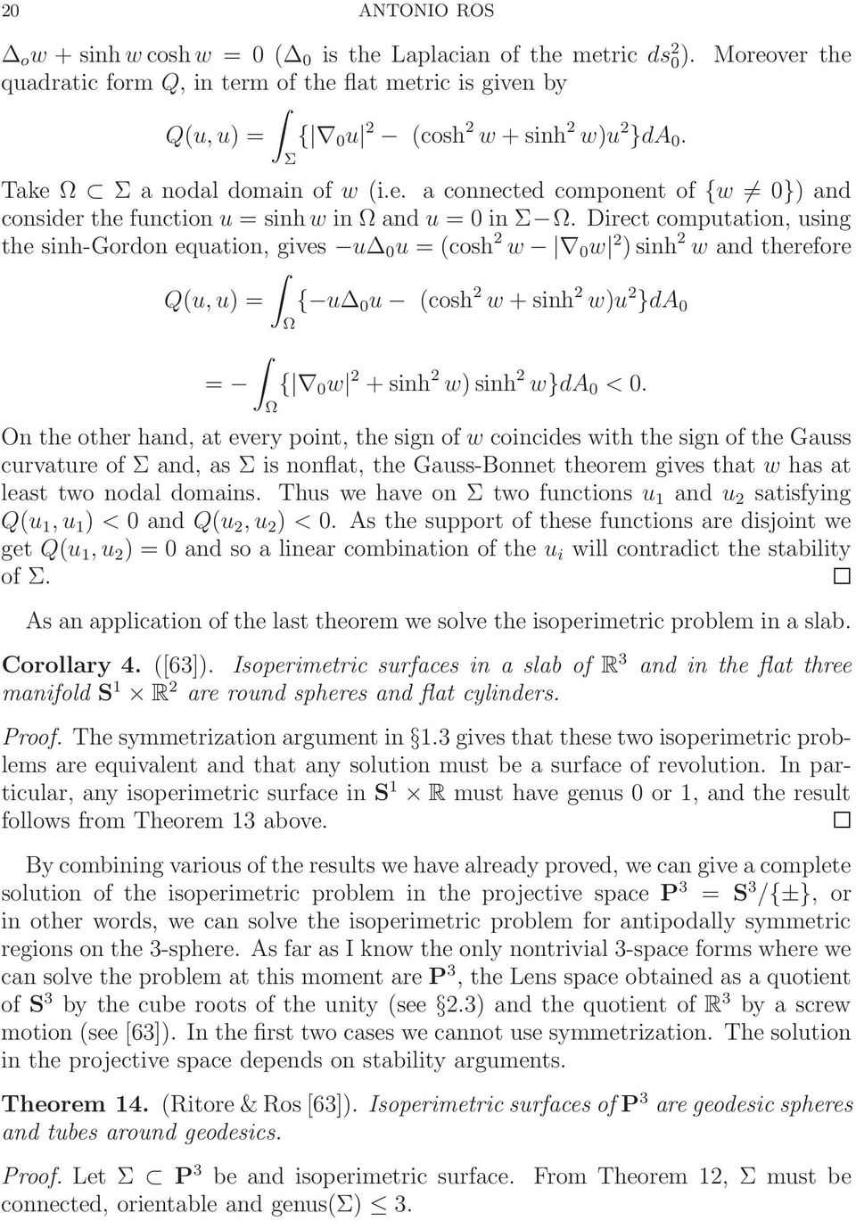 Direct computation, using the sinh-gordon equation, gives u 0 u =(cosh 2 w 0 w 2 )sinh 2 w and therefore Q(u, u) = { u 0 u (cosh 2 w +sinh 2 w)u 2 }da 0 Ω = { 0 w 2 +sinh 2 w)sinh 2 w}da 0 < 0.