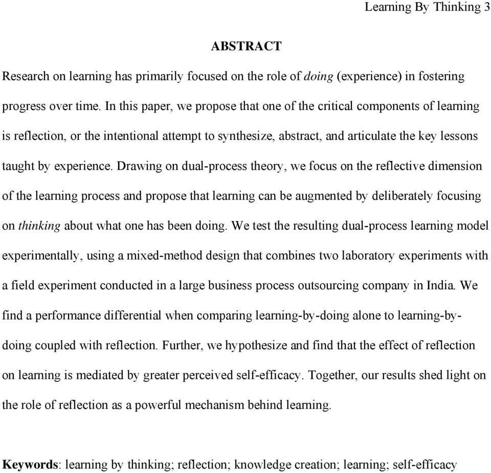 Drawing on dual-process theory, we focus on the reflective dimension of the learning process and propose that learning can be augmented by deliberately focusing on thinking about what one has been
