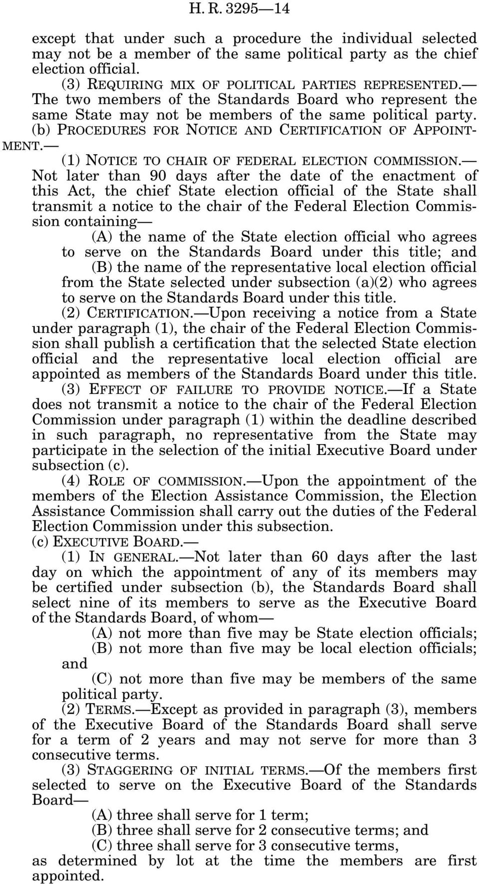 (b) PROCEDURES FOR NOTICE AND CERTIFICATION OF APPOINT- MENT. (1) NOTICE TO CHAIR OF FEDERAL ELECTION COMMISSION.