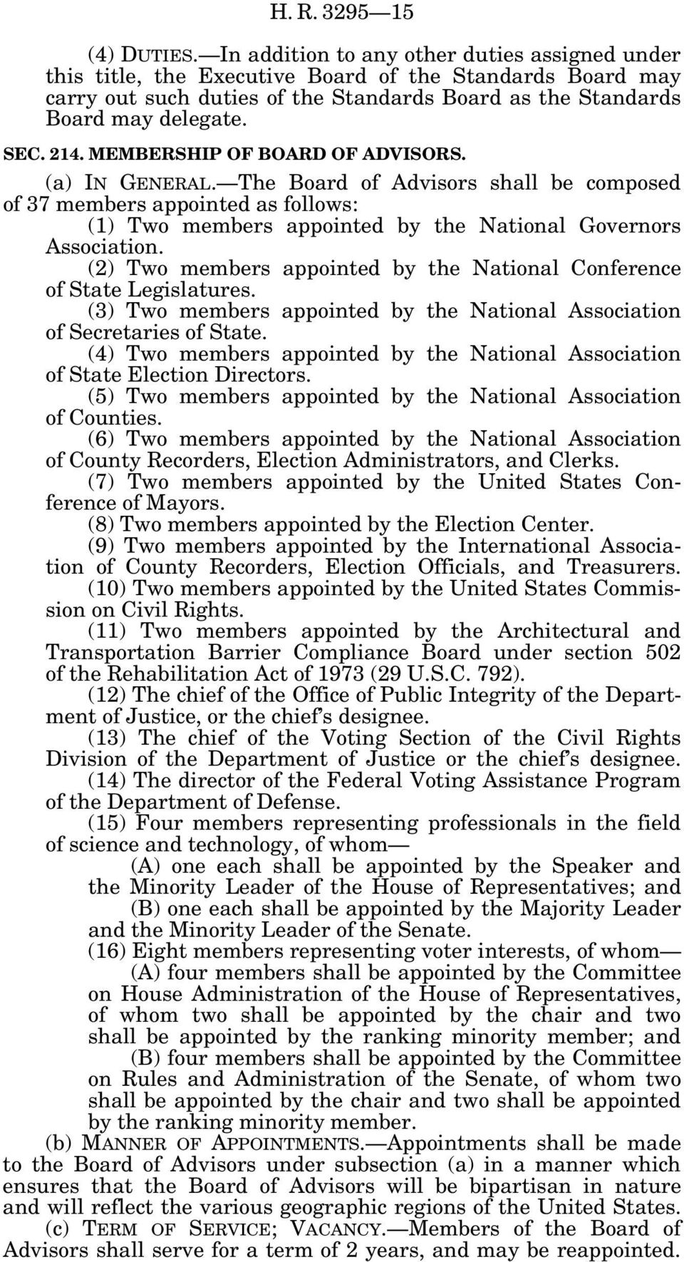 MEMBERSHIP OF BOARD OF ADVISORS. (a) IN GENERAL. The Board of Advisors shall be composed of 37 members appointed as follows: (1) Two members appointed by the National Governors Association.