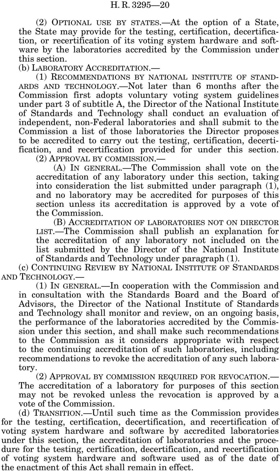 Commission under this section. (b) LABORATORY ACCREDITATION. (1) RECOMMENDATIONS BY NATIONAL INSTITUTE OF STAND- ARDS AND TECHNOLOGY.