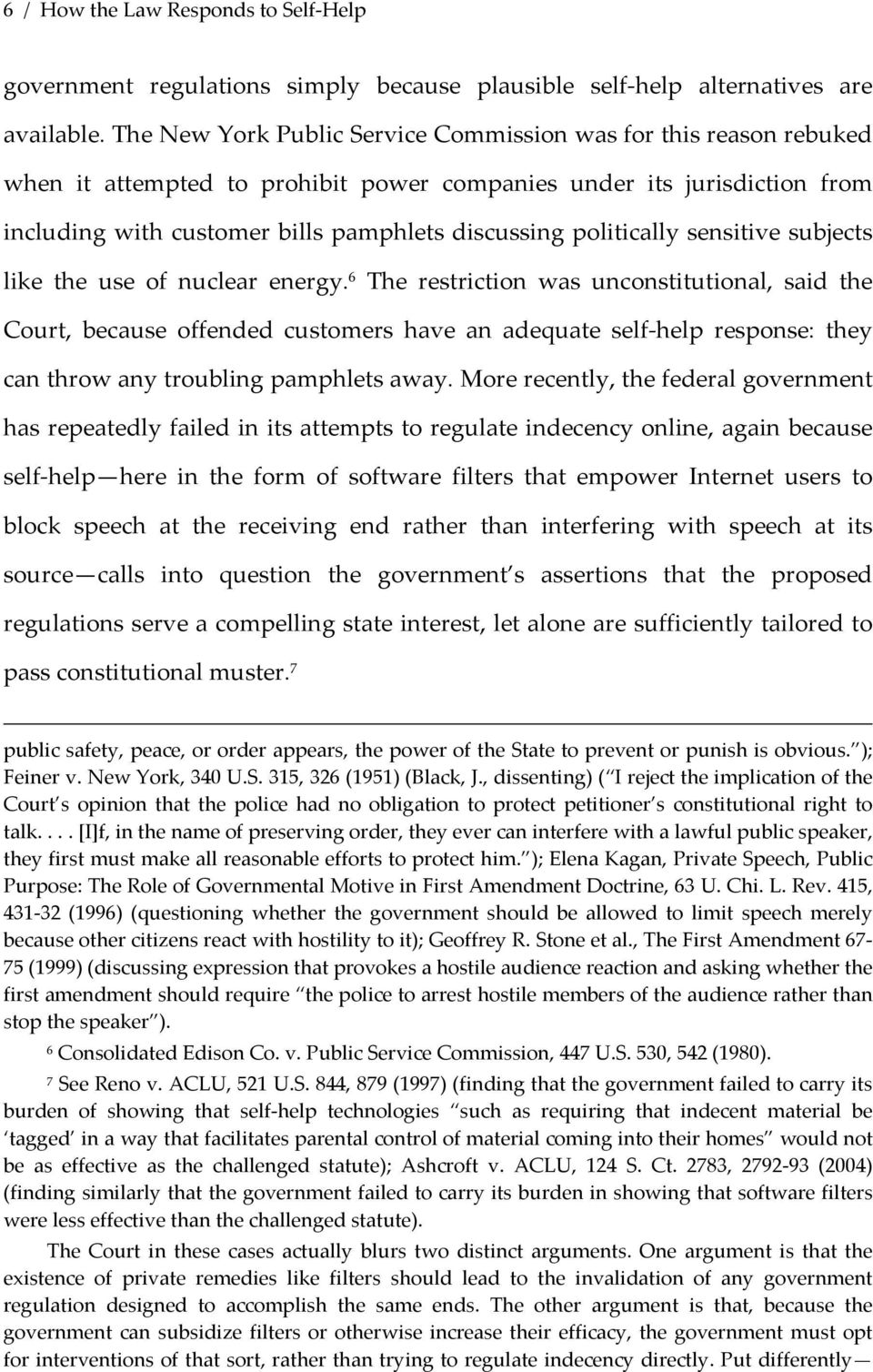 politically sensitive subjects like the use of nuclear energy.