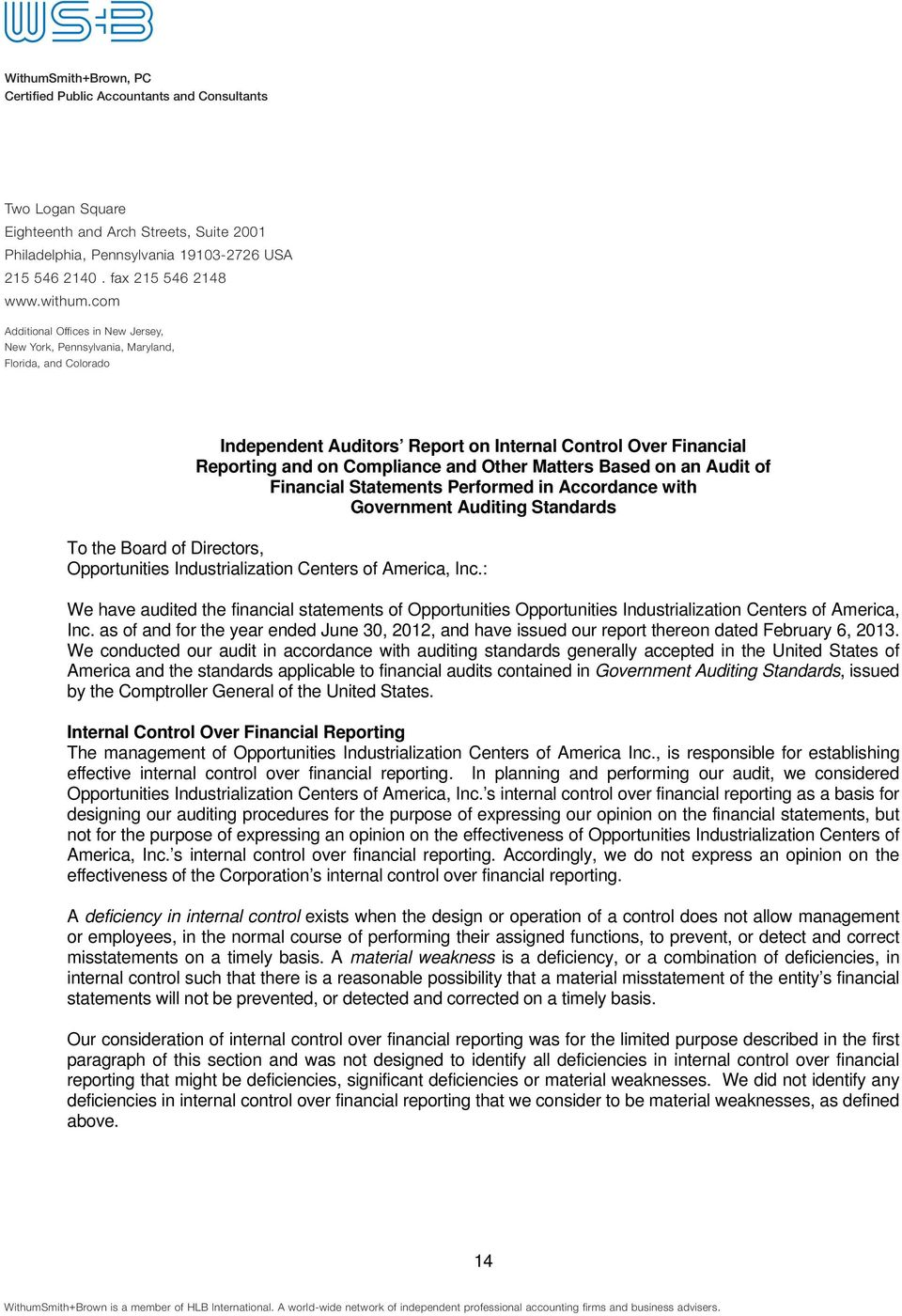 com Additional Offices in New Jersey, New York, Pennsylvania, Maryland, Florida, and Colorado Independent Auditors Report on Internal Control Over Financial Reporting and on Compliance and Other