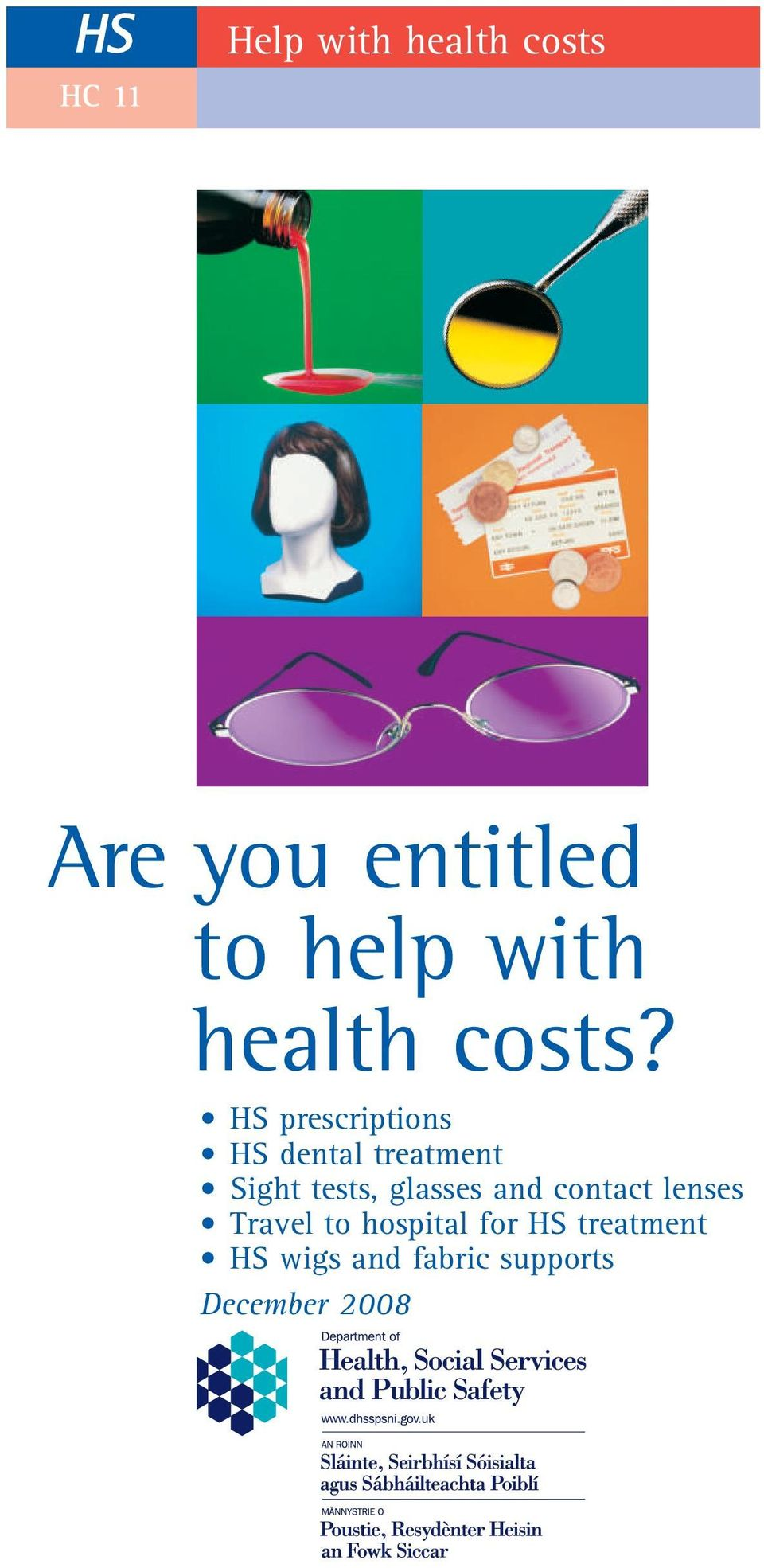 HS prescriptions HS dental treatment Sight tests, glasses