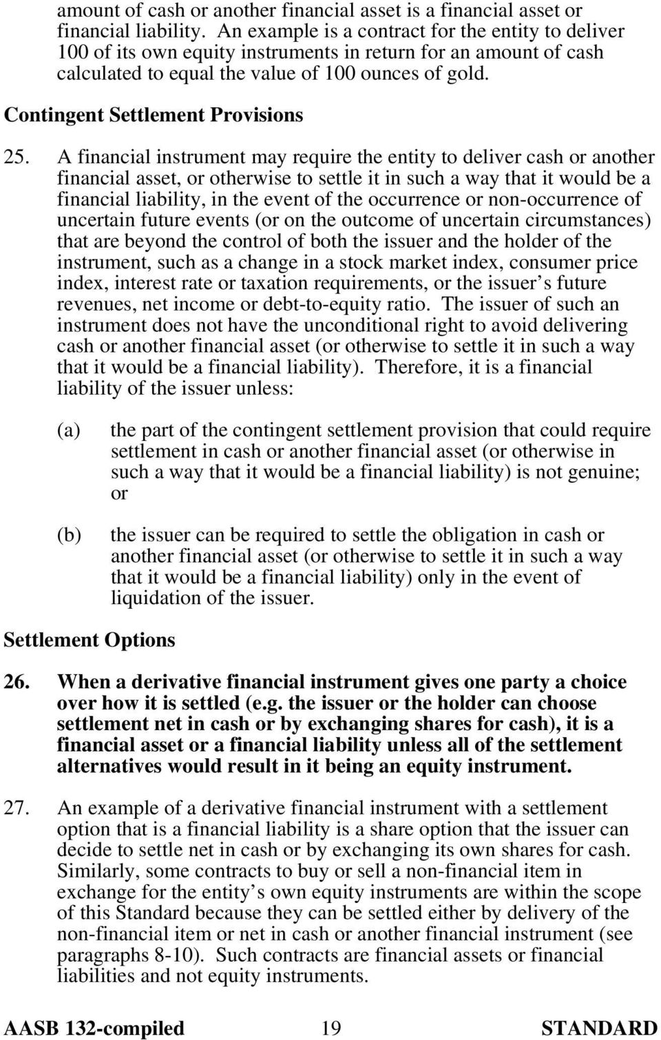 Contingent Settlement Provisions 25.
