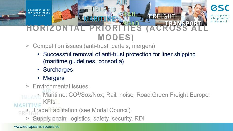 Surcharges Mergers > Environmental issues: Maritime: CO²/Sox/Nox; Rail: noise; Road:Green Freight
