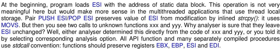 Pair PUSH ESI/POP ESI preserves value of ESI from modification by inlined strcpy(): it uses MOVS. But then you see two calls to unknown functions xxx and yyy.