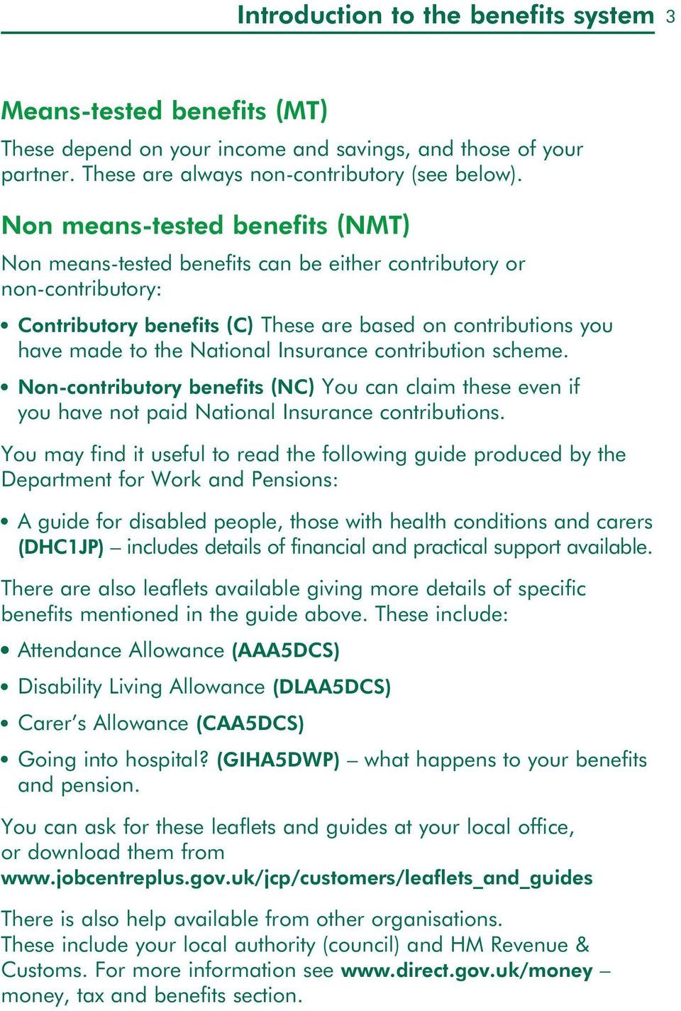 scheme. No-cotributory beefits (NC) You ca claim these eve if you have ot paid Natioal Isurace cotributios.