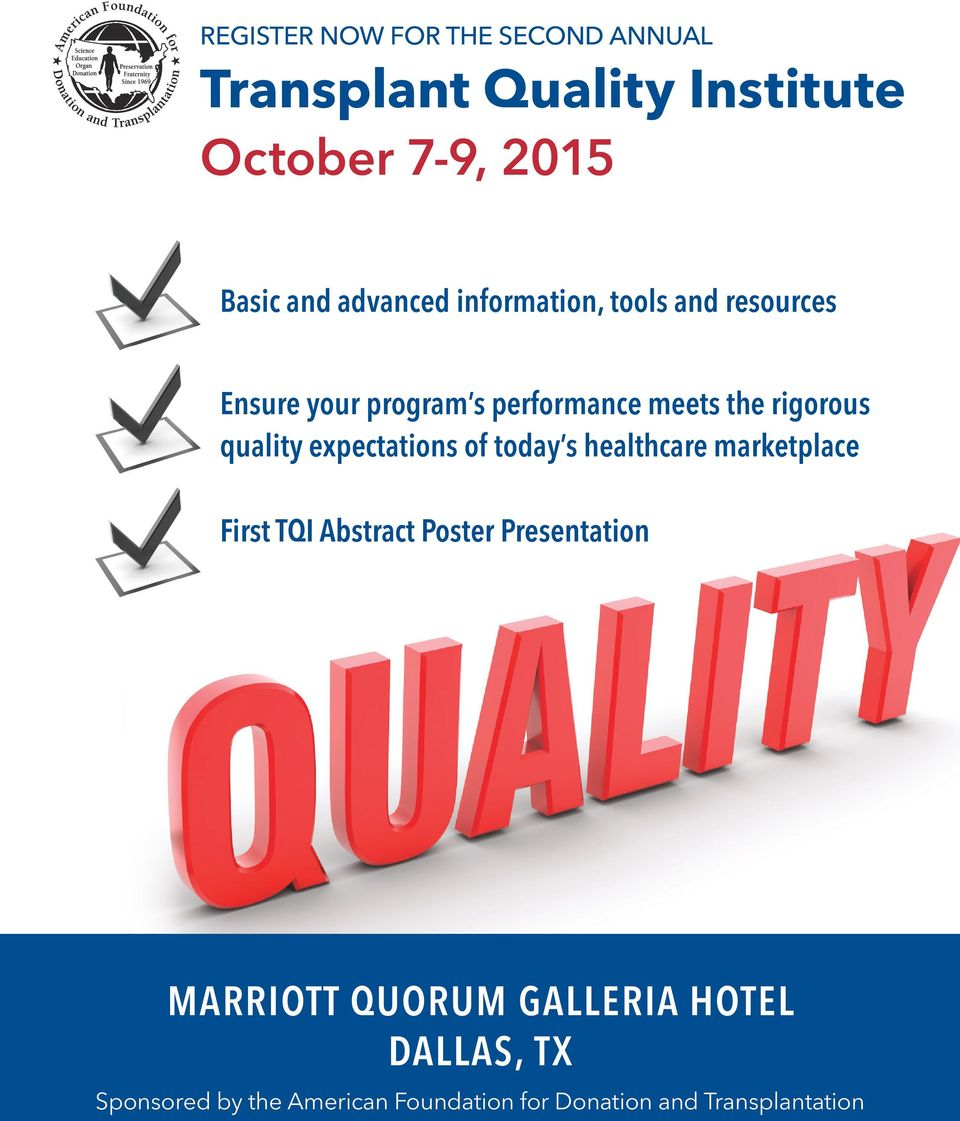 quality expectations of today s healthcare marketplace First TQI Abstract Poster Presentation