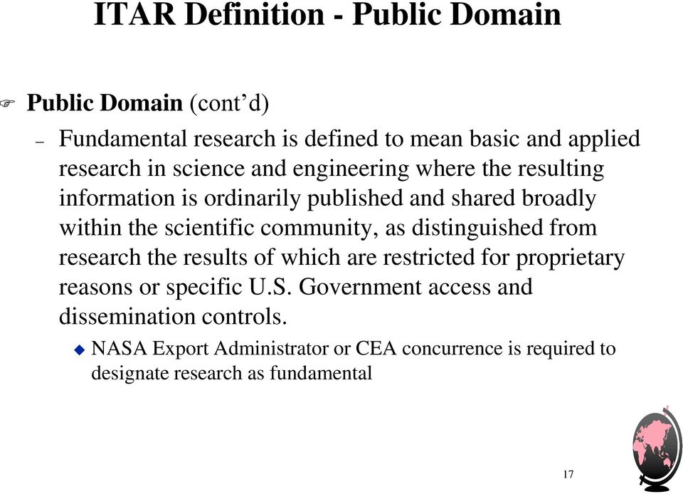 community, as distinguished from research the results of which are restricted for proprietary reasons or specific U.S.