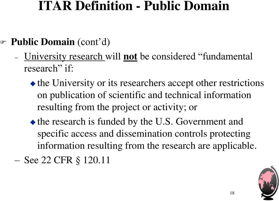 information resulting from the project or activity; or the research is funded by the U.S.