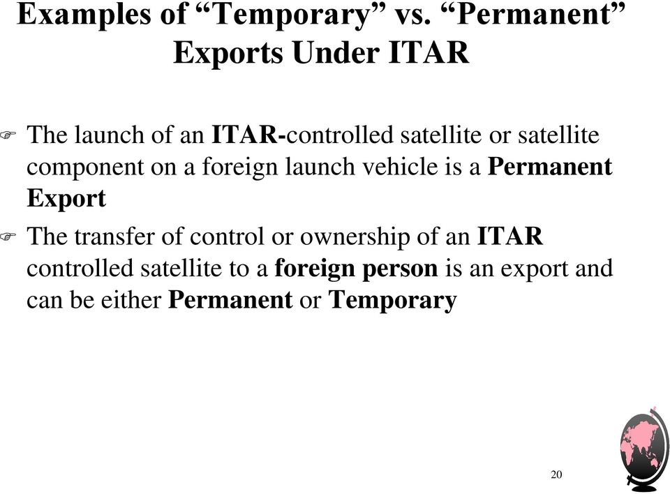 satellite component on a foreign launch vehicle is a Permanent Export The
