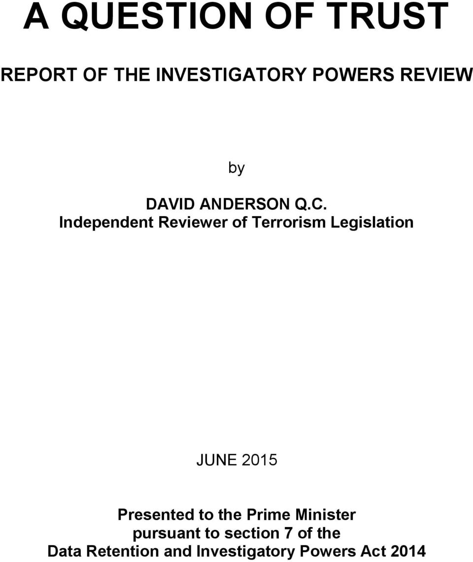 Independent Reviewer of Terrorism Legislation JUNE 2015