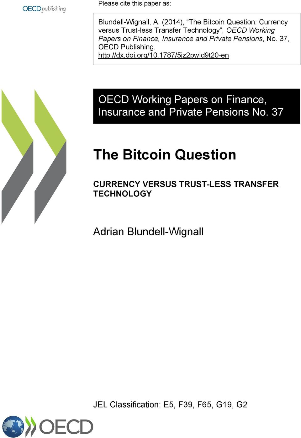 Insurance and Private Pensions, No. 37, OECD Publishing. http://dx.doi.org/10.