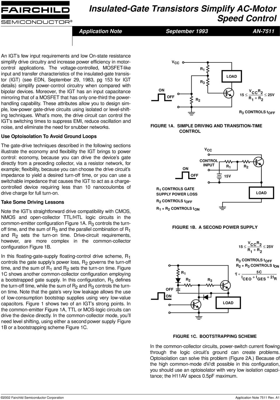 The volage-conrolled, MOSFET-like inpu and ransfer characerisics of he insulaed-gae ransisor () (see EDN, Sepember 29, 1983, pg 153 for deails) simplify power-conrol circuiry when compared wih
