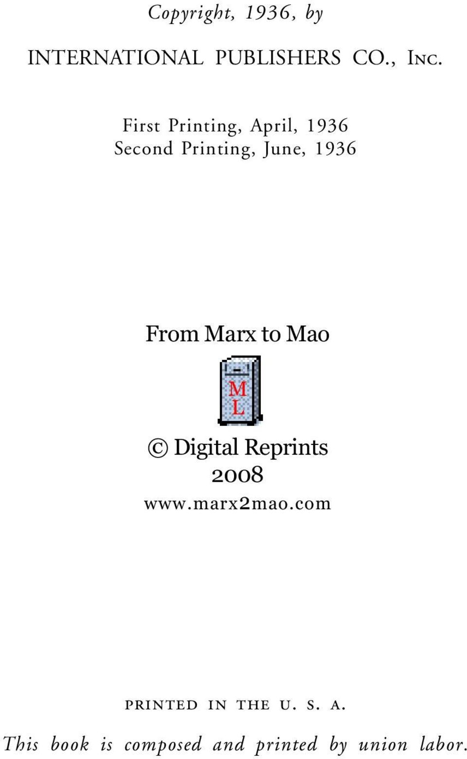 Marx to Mao M L Digital Reprints 2008 www.marx2mao.