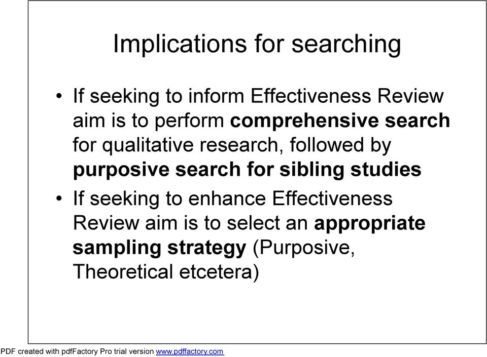 purposive search for sibling studies If seeking to enhance Effectiveness