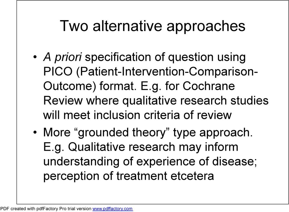 for Cochrane Review where qualitative research studies will meet inclusion criteria of