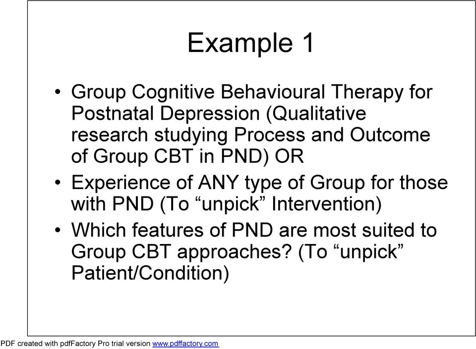 Experience of ANY type of Group for those with PND (To unpick Intervention)