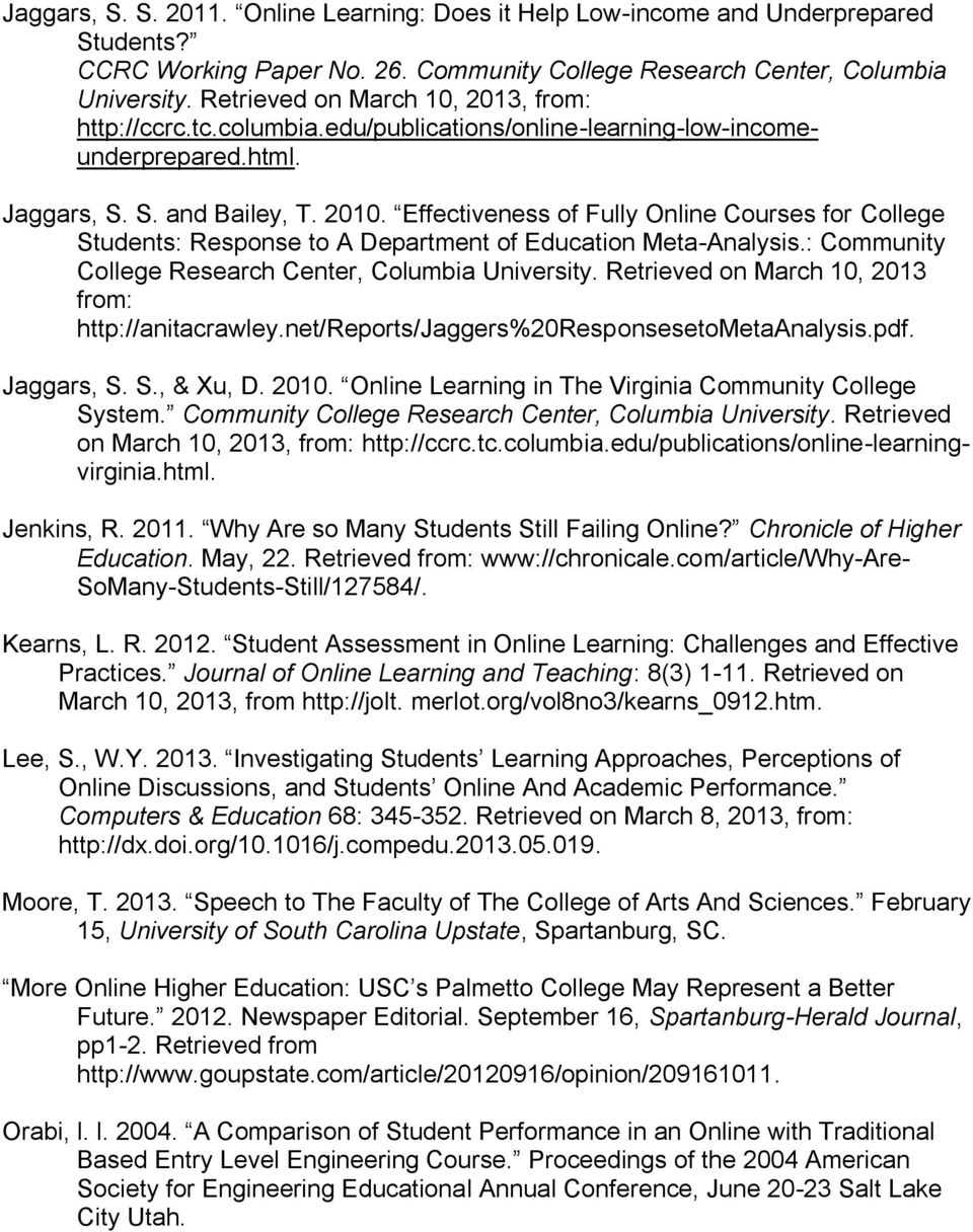 Effectiveness of Fully Online Courses for College Students: Response to A Department of Education Meta-Analysis.: Community College Research Center, Columbia University.