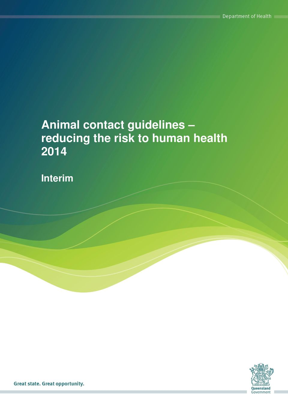 Interim  the risk to human health,