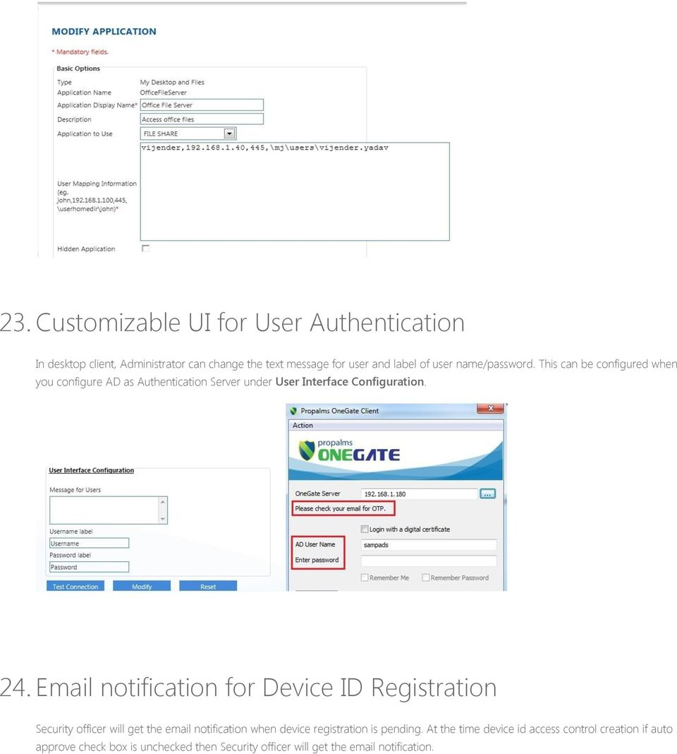 Email notification for Device ID Registration Security officer will get the email notification when device registration is pending.