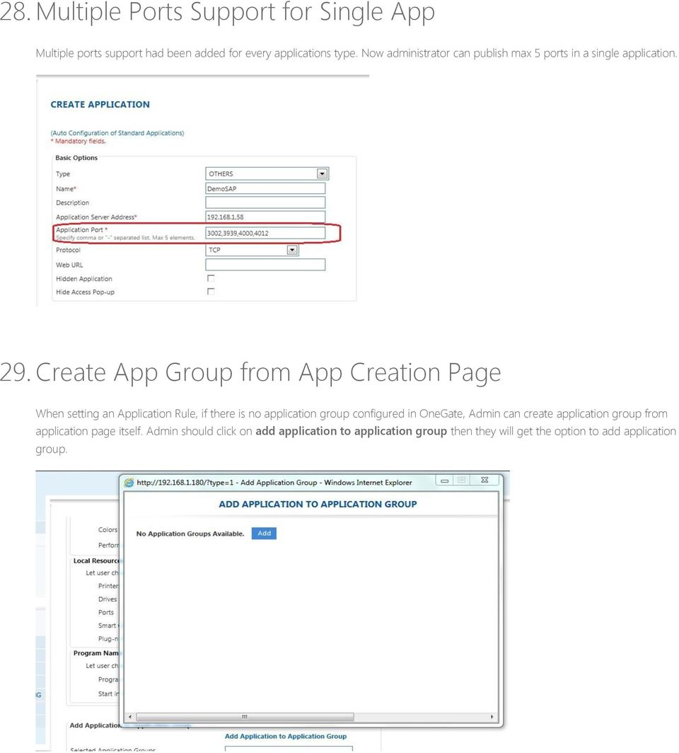 Create App Group from App Creation Page When setting an Application Rule, if there is no application group configured in