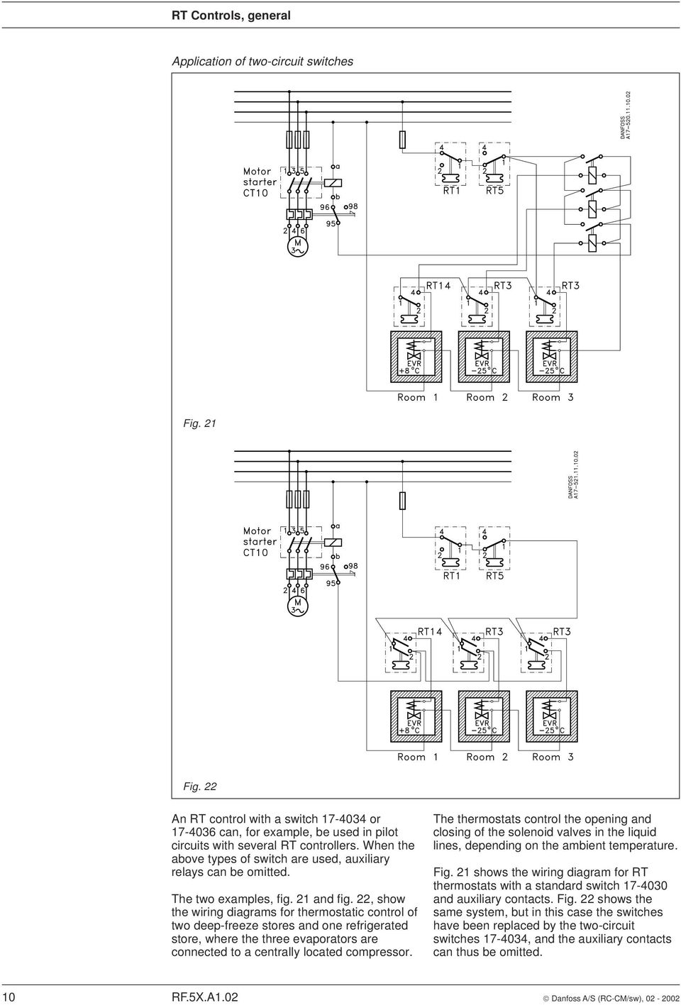 22, show the wiring diagrams for thermostatic control of two deep-freeze stores and one refrigerated store, where the three evaporators are connected to a centrally located compressor.
