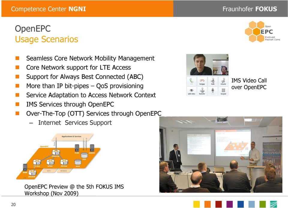 Service Adaptation to Access Network Context IMS Services through OpenEPC Over-The-Top (OTT) Services