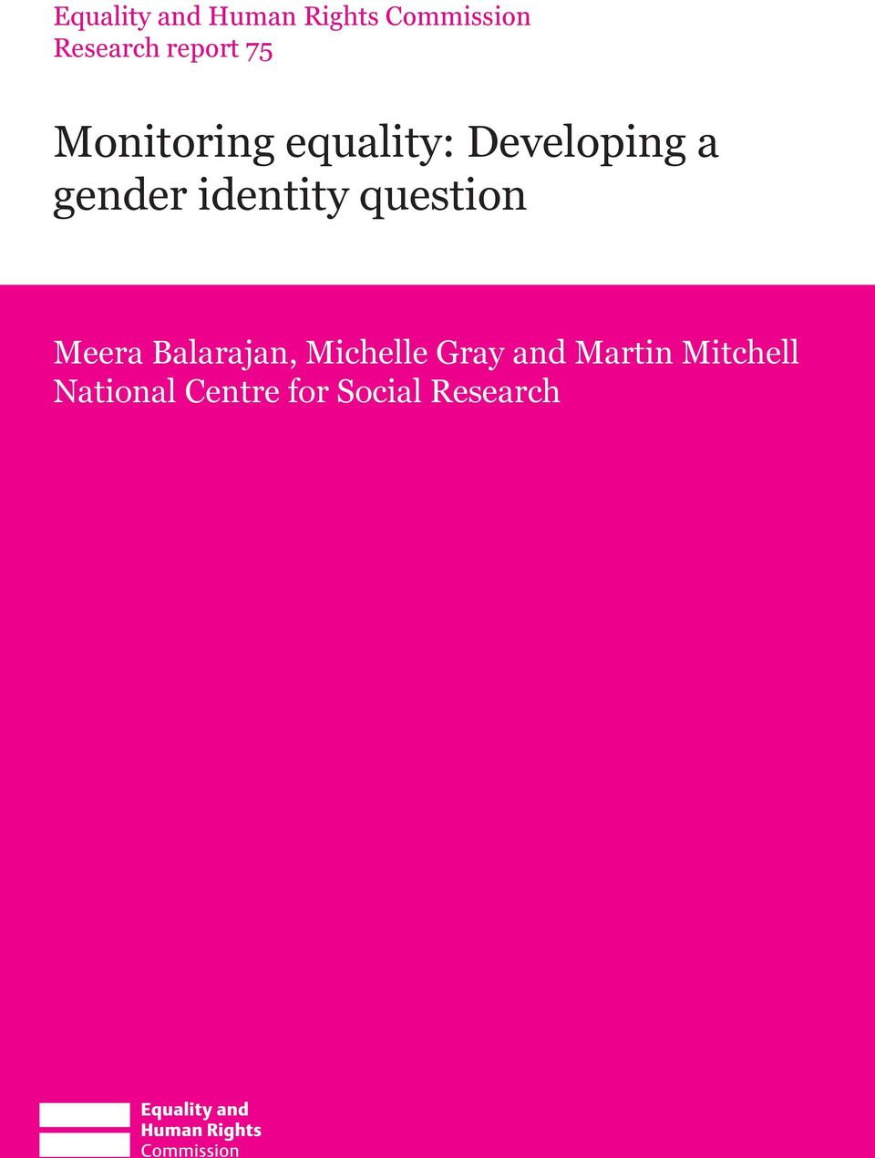identity question Meera Balarajan, Michelle Gray
