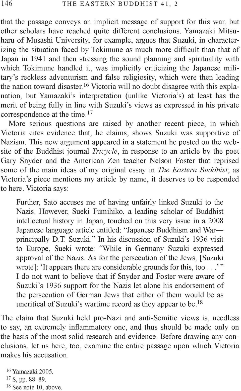 sound planning and spirituality with which Tokimune handled it, was implicitly criticizing the Japanese military s reckless adventurism and false religiosity, which were then leading the nation