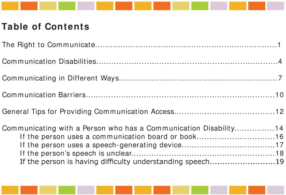 ..12 Communicating with a Person who has a Communication Disability.