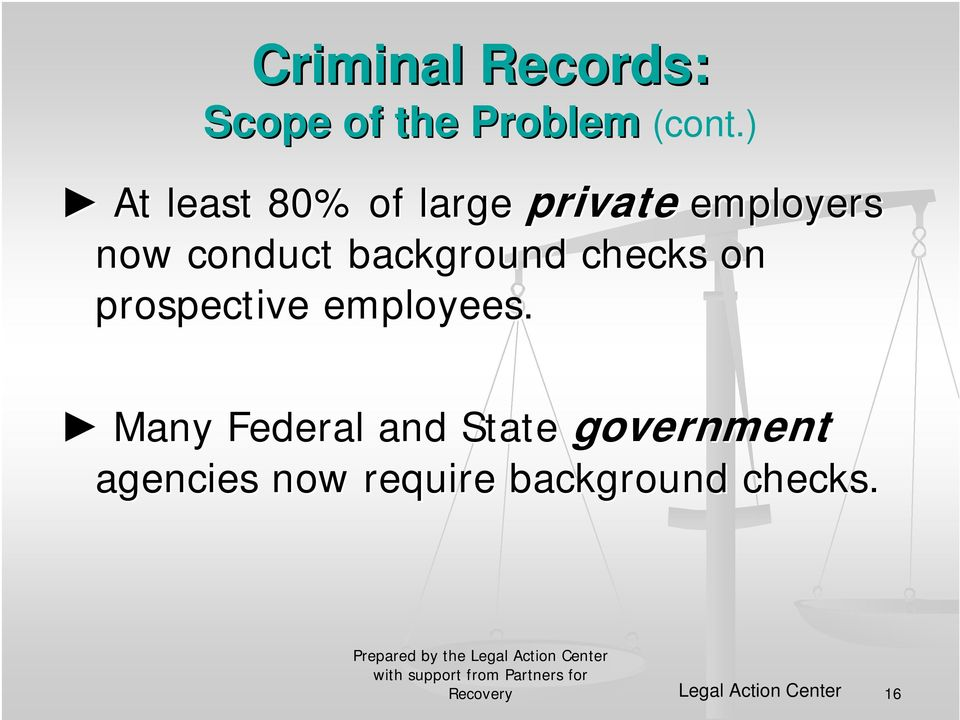 background checks on prospective employees.
