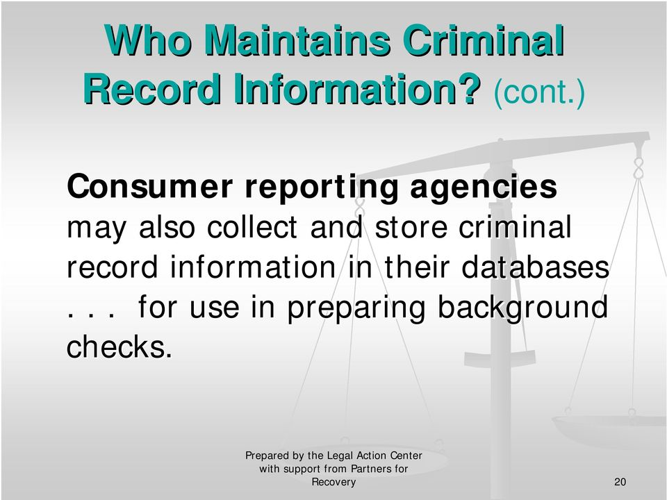 and store criminal record information in their