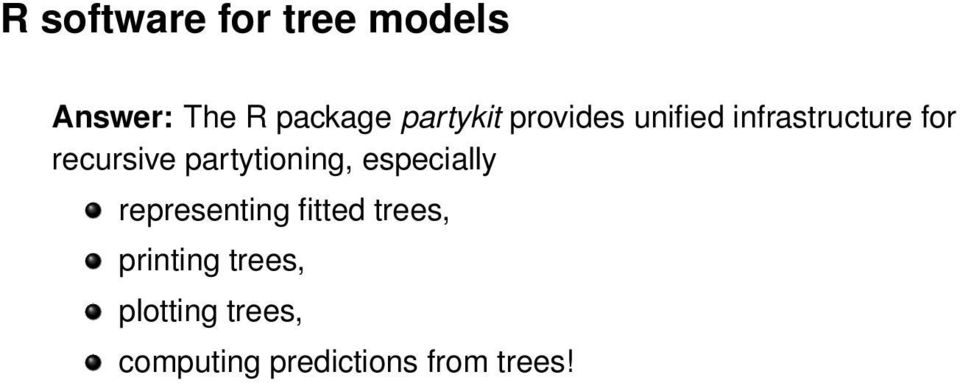 partytioning, especially representing fitted trees,