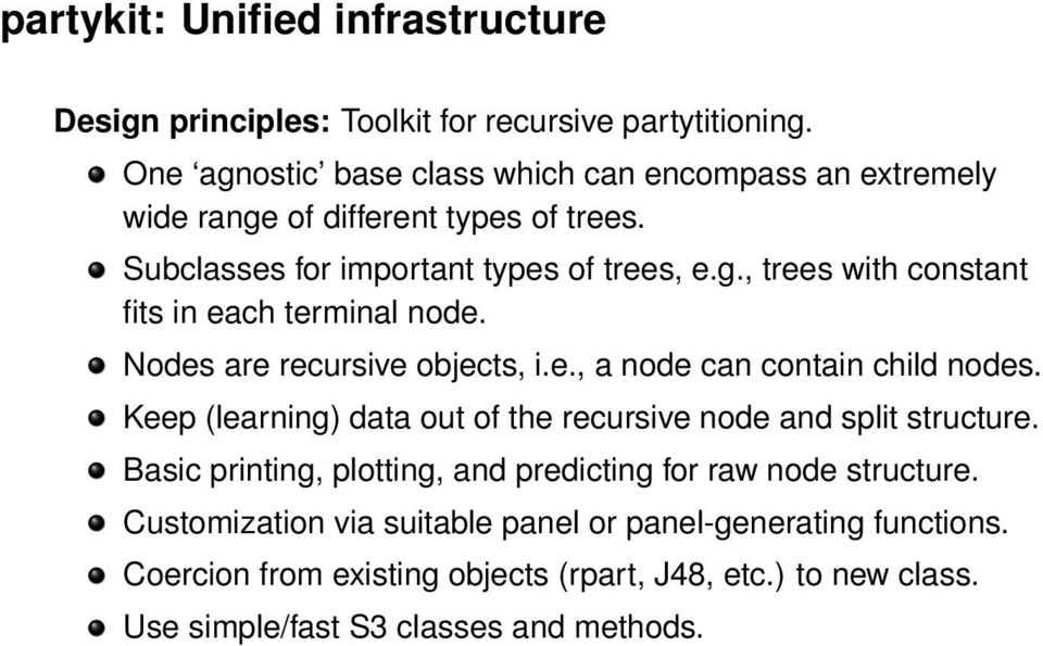 Nodes are recursive objects, i.e., a node can contain child nodes. Keep (learning) data out of the recursive node and split structure.