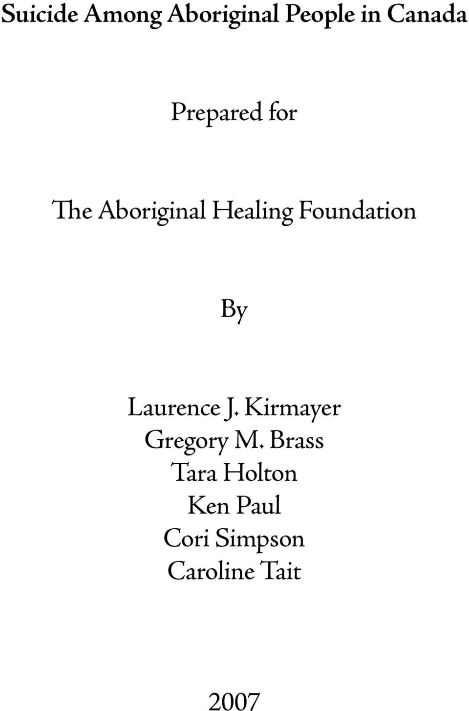 Foundation By Laurence J. Kirmayer Gregory M.