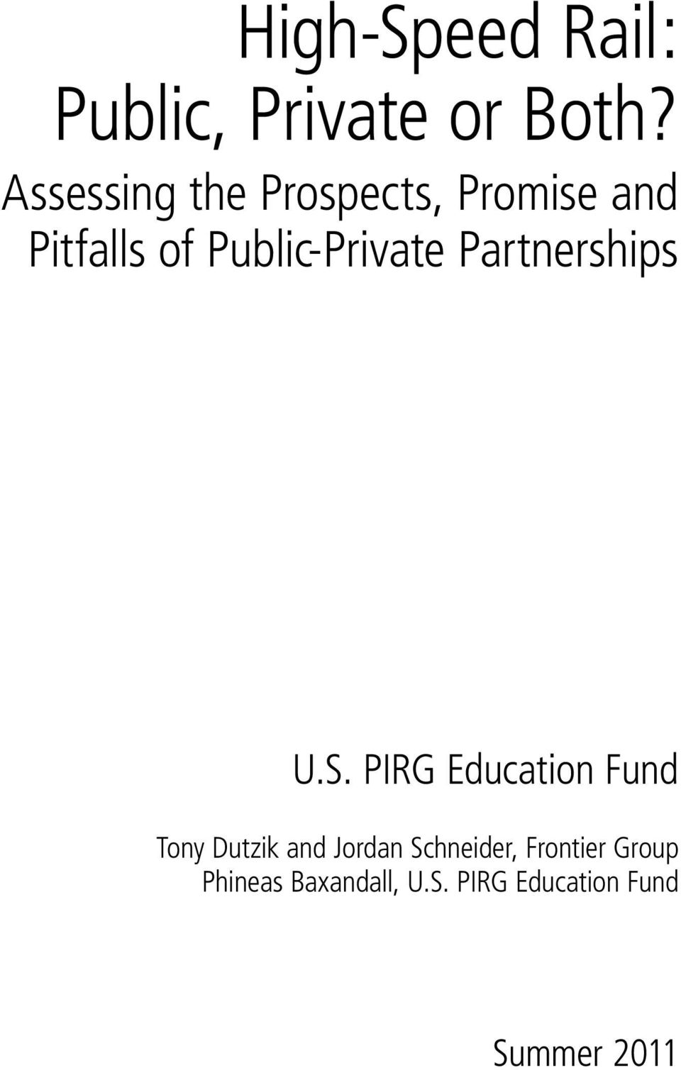 Public-Private Partnerships U.S.