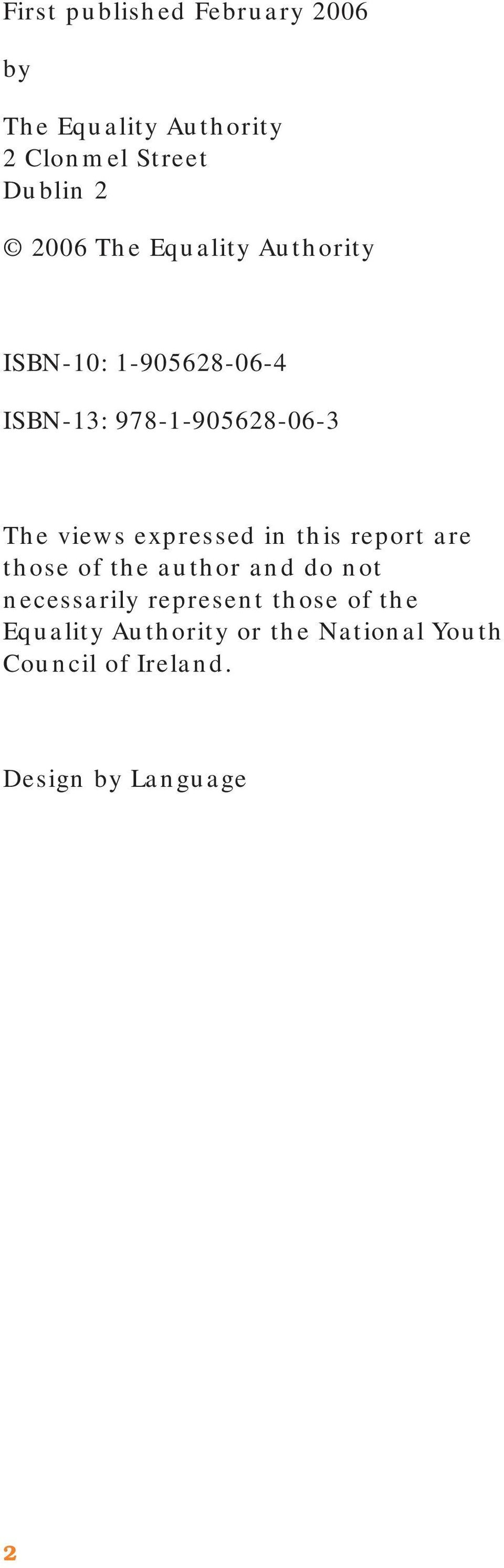 expressed in this report are those of the author and do not necessarily represent